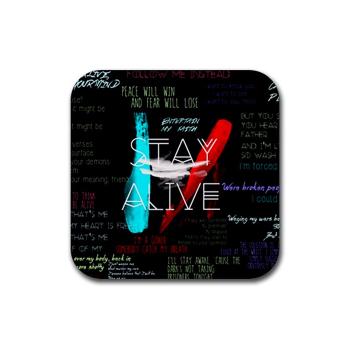 Twenty One Pilots Stay Alive Song Lyrics Quotes Rubber Coaster (Square)