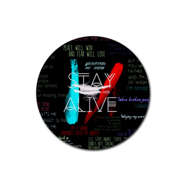 Twenty One Pilots Stay Alive Song Lyrics Quotes Rubber Coaster (Round)
