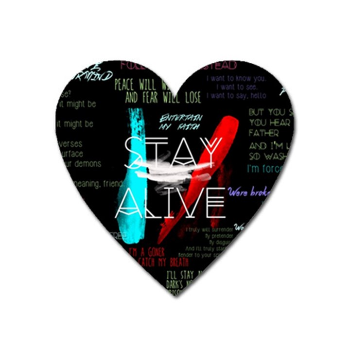 Twenty One Pilots Stay Alive Song Lyrics Quotes Heart Magnet