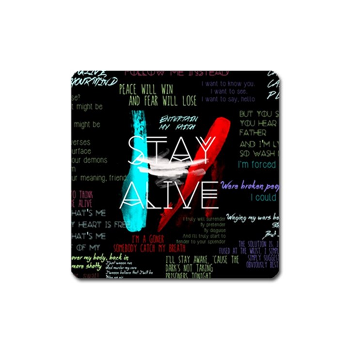 Twenty One Pilots Stay Alive Song Lyrics Quotes Square Magnet