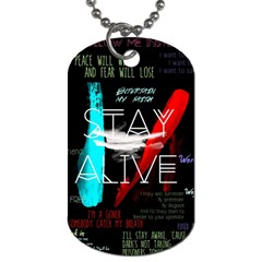 Twenty One Pilots Stay Alive Song Lyrics Quotes Dog Tag (one Side)