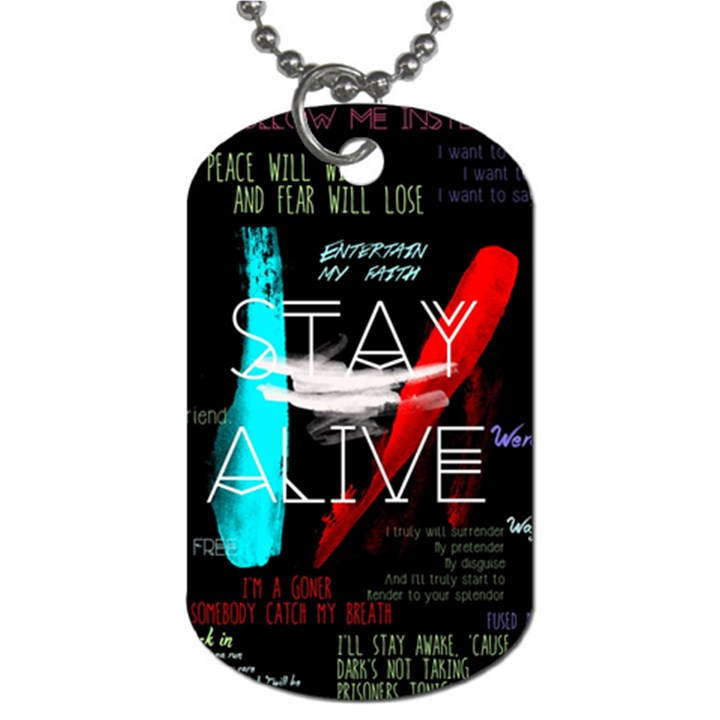 Twenty One Pilots Stay Alive Song Lyrics Quotes Dog Tag (Two Sides)