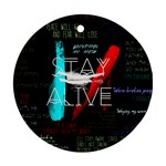 Twenty One Pilots Stay Alive Song Lyrics Quotes Round Ornament (Two Sides)  Back