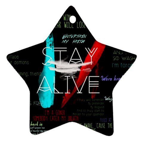 Twenty One Pilots Stay Alive Song Lyrics Quotes Star Ornament (Two Sides)