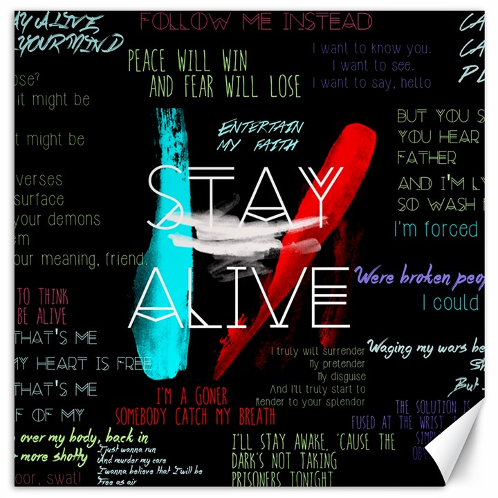 Twenty One Pilots Stay Alive Song Lyrics Quotes Canvas 12  x 12