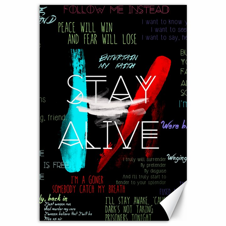 Twenty One Pilots Stay Alive Song Lyrics Quotes Canvas 12  x 18