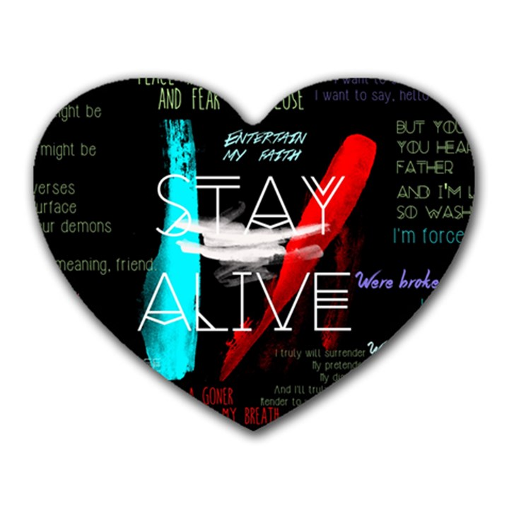 Twenty One Pilots Stay Alive Song Lyrics Quotes Heart Mousepads