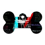 Twenty One Pilots Stay Alive Song Lyrics Quotes Dog Tag Bone (One Side) Front