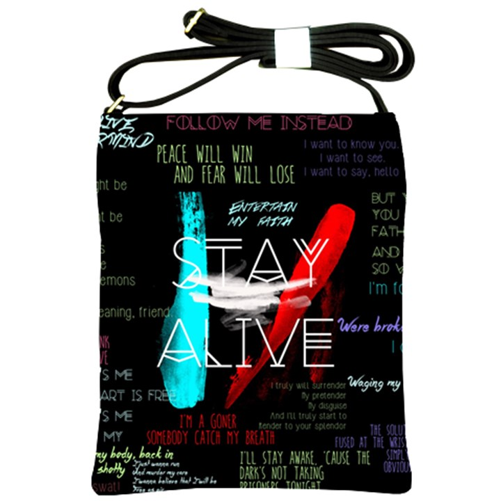 Twenty One Pilots Stay Alive Song Lyrics Quotes Shoulder Sling Bags