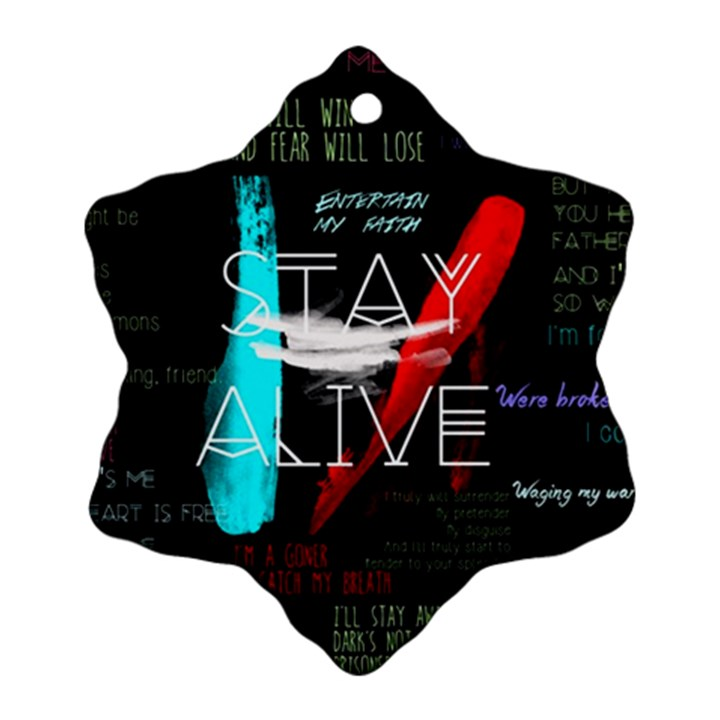Twenty One Pilots Stay Alive Song Lyrics Quotes Snowflake Ornament (2-Side)