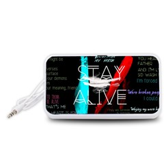 Twenty One Pilots Stay Alive Song Lyrics Quotes Portable Speaker (White)
