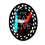 Twenty One Pilots Stay Alive Song Lyrics Quotes Oval Filigree Ornament (2-Side)  Back