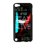 Twenty One Pilots Stay Alive Song Lyrics Quotes Apple iPod Touch 5 Case (Black) Front