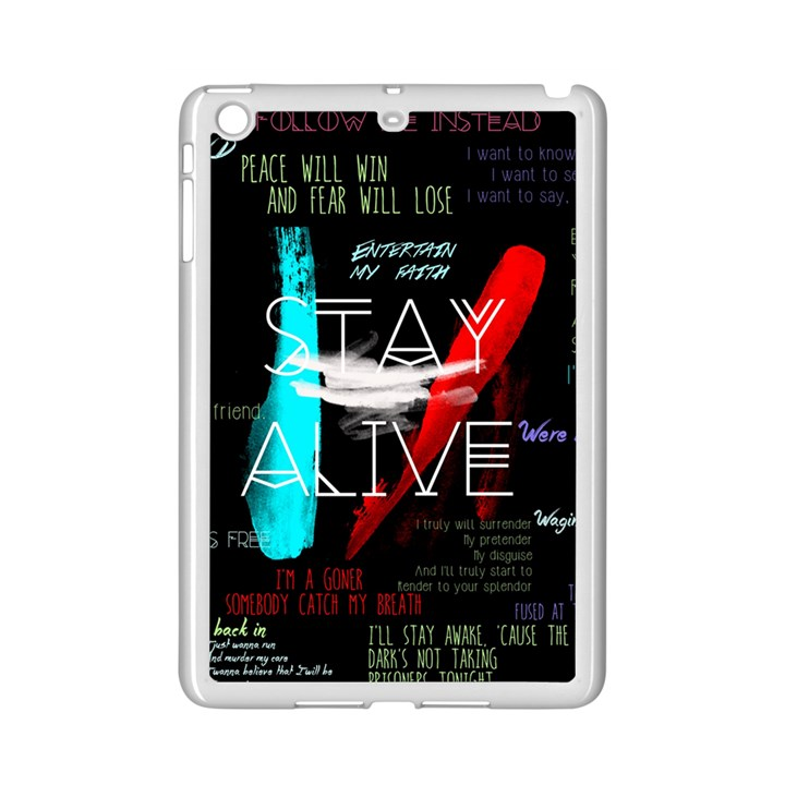 Twenty One Pilots Stay Alive Song Lyrics Quotes iPad Mini 2 Enamel Coated Cases