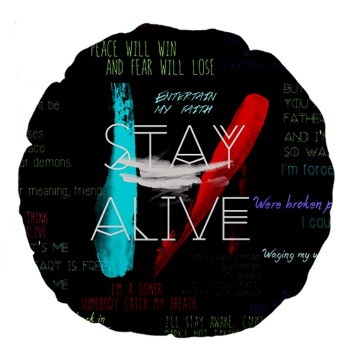 Twenty One Pilots Stay Alive Song Lyrics Quotes Large 18  Premium Round Cushions
