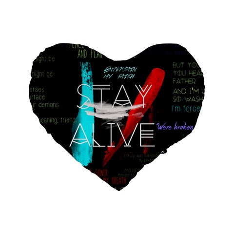Twenty One Pilots Stay Alive Song Lyrics Quotes Standard 16  Premium Heart Shape Cushions