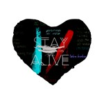 Twenty One Pilots Stay Alive Song Lyrics Quotes Standard 16  Premium Heart Shape Cushions Front