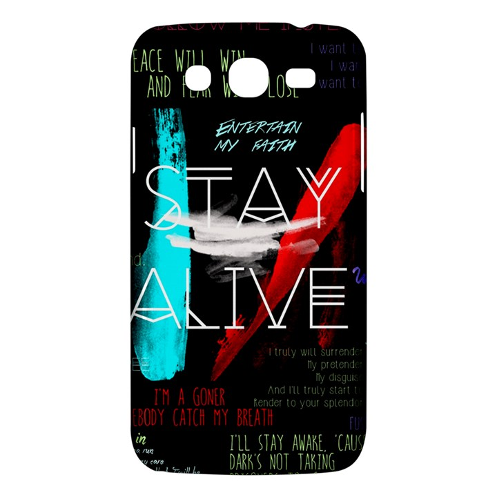 Twenty One Pilots Stay Alive Song Lyrics Quotes Samsung Galaxy Mega 5.8 I9152 Hardshell Case