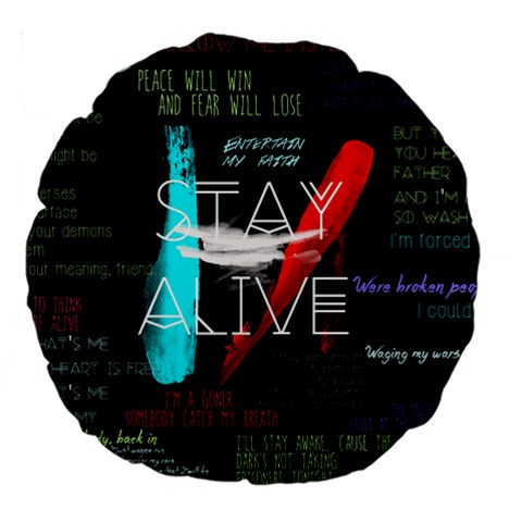 Twenty One Pilots Stay Alive Song Lyrics Quotes Large 18  Premium Flano Round Cushions