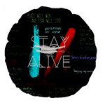 Twenty One Pilots Stay Alive Song Lyrics Quotes Large 18  Premium Flano Round Cushions Back