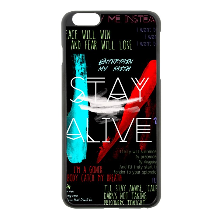 Twenty One Pilots Stay Alive Song Lyrics Quotes Apple iPhone 6 Plus/6S Plus Black Enamel Case