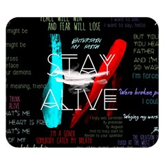 Twenty One Pilots Stay Alive Song Lyrics Quotes Double Sided Flano Blanket (small)