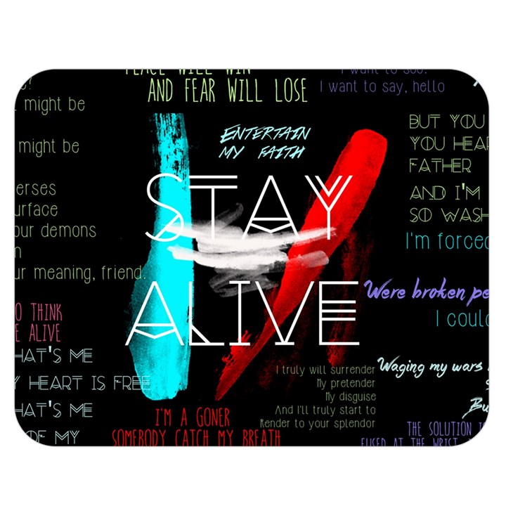Twenty One Pilots Stay Alive Song Lyrics Quotes Double Sided Flano Blanket (Medium)