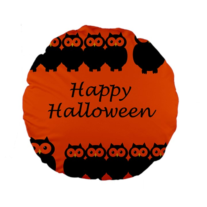 Happy Halloween - owls Standard 15  Premium Round Cushions