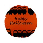 Happy Halloween - owls Standard 15  Premium Round Cushions Back