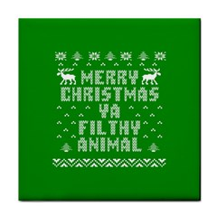 Ugly Christmas Ya Filthy Animal Tile Coasters