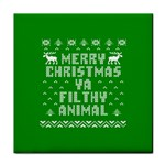 Ugly Christmas Ya Filthy Animal Tile Coasters Front