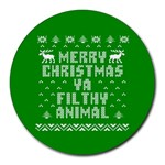 Ugly Christmas Ya Filthy Animal Round Mousepads Front