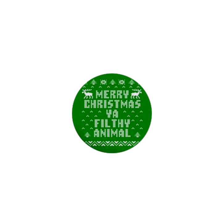 Ugly Christmas Ya Filthy Animal 1  Mini Buttons