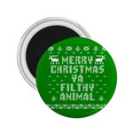 Ugly Christmas Ya Filthy Animal 2.25  Magnets Front