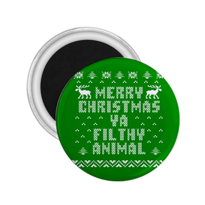 Ugly Christmas Ya Filthy Animal 2.25  Magnets