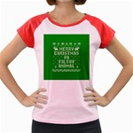 Ugly Christmas Ya Filthy Animal Women s Cap Sleeve T-Shirt Front