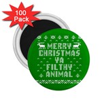 Ugly Christmas Ya Filthy Animal 2.25  Magnets (100 pack)  Front
