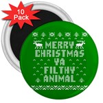 Ugly Christmas Ya Filthy Animal 3  Magnets (10 pack)  Front