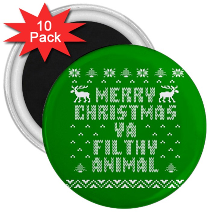 Ugly Christmas Ya Filthy Animal 3  Magnets (10 pack)