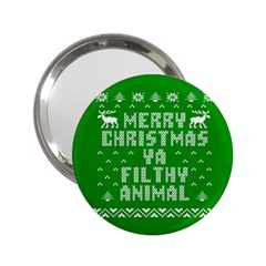 Ugly Christmas Ya Filthy Animal 2.25  Handbag Mirrors