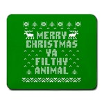 Ugly Christmas Ya Filthy Animal Large Mousepads Front
