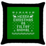 Ugly Christmas Ya Filthy Animal Throw Pillow Case (Black) Front