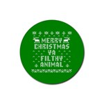 Ugly Christmas Ya Filthy Animal Rubber Coaster (Round)  Front