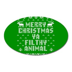 Ugly Christmas Ya Filthy Animal Oval Magnet