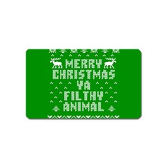 Ugly Christmas Ya Filthy Animal Magnet (Name Card)