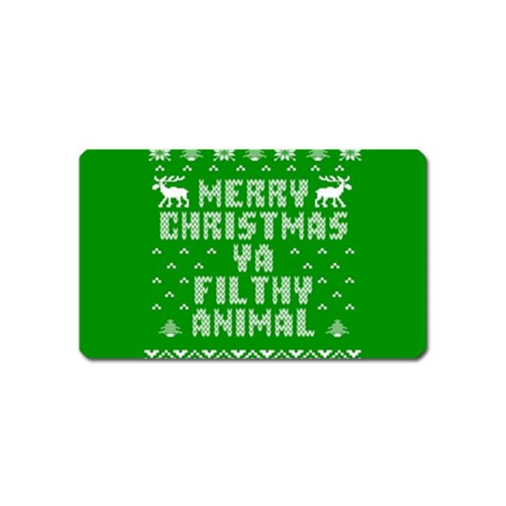 Ugly Christmas Ya Filthy Animal Magnet (Name Card)