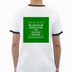 Ugly Christmas Ya Filthy Animal Ringer T-Shirts Back