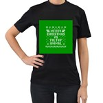 Ugly Christmas Ya Filthy Animal Women s T-Shirt (Black) (Two Sided) Front