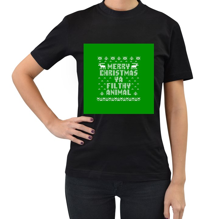 Ugly Christmas Ya Filthy Animal Women s T-Shirt (Black) (Two Sided)