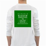 Ugly Christmas Ya Filthy Animal White Long Sleeve T-Shirts Back